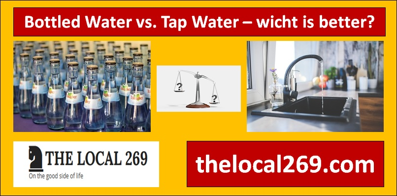 Bottled Water vs Tap Water - which is better